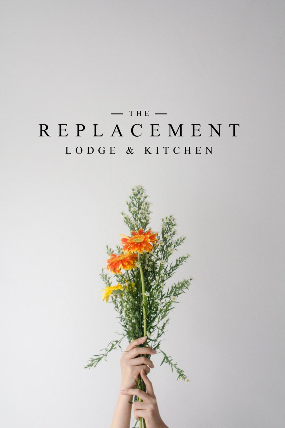 The Replacement - Lodge & Kitchen